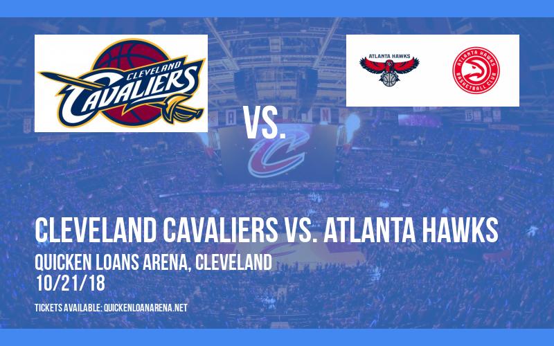Cleveland Cavaliers vs. Atlanta Hawks at Quicken Loans Arena