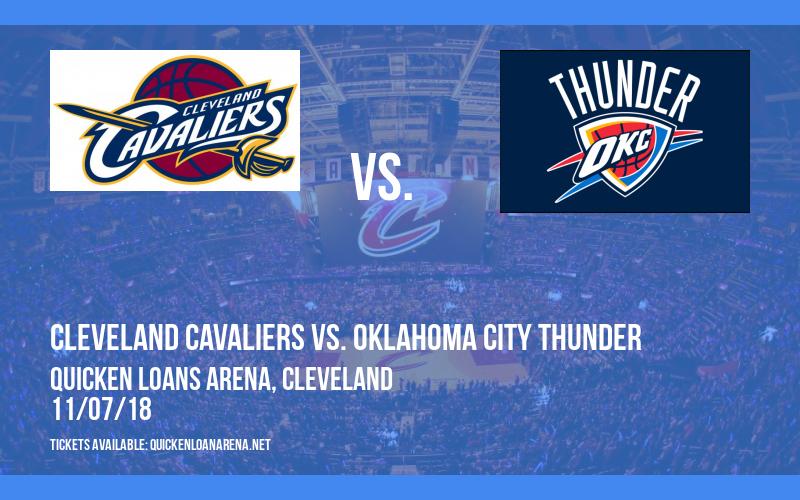 Cleveland Cavaliers vs. Oklahoma City Thunder at Quicken Loans Arena