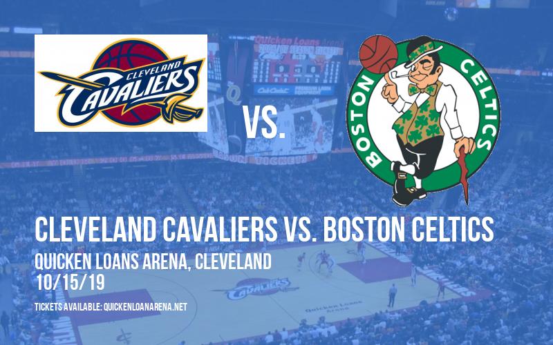 NBA Preseason: Cleveland Cavaliers vs. Boston Celtics at Quicken Loans Arena