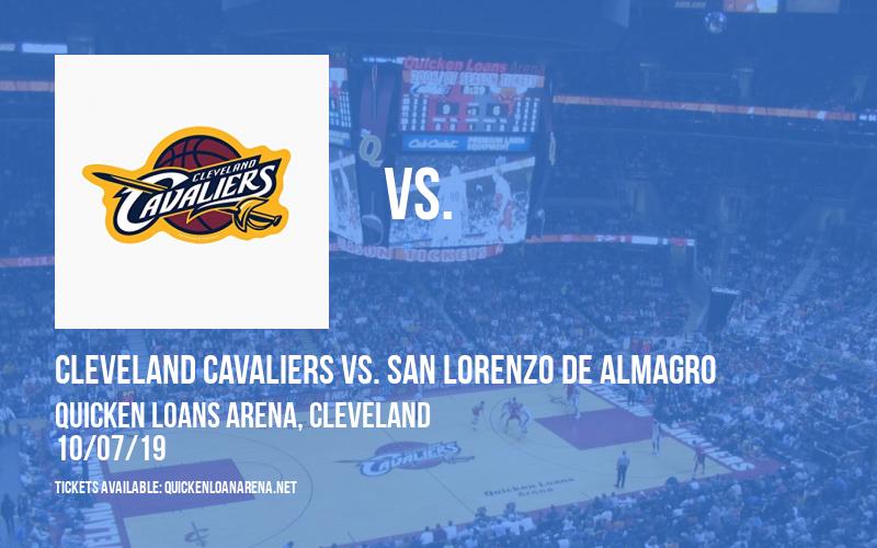 NBA Preseason: Cleveland Cavaliers vs. San Lorenzo de Almagro at Quicken Loans Arena