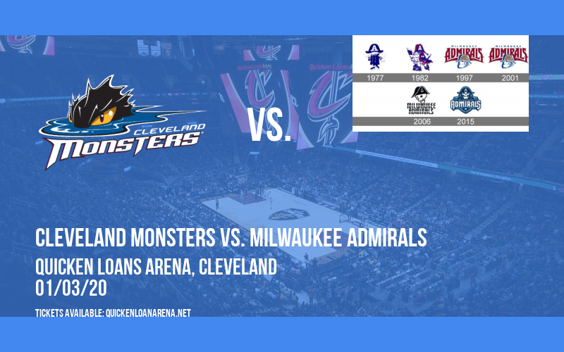Cleveland Monsters vs. Milwaukee Admirals at Quicken Loans Arena