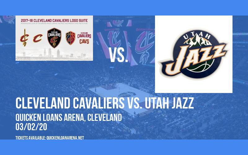 Cleveland Cavaliers vs. Utah Jazz at Quicken Loans Arena