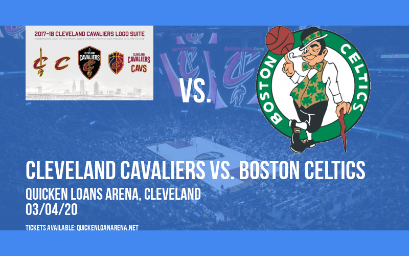 Cleveland Cavaliers vs. Boston Celtics at Quicken Loans Arena