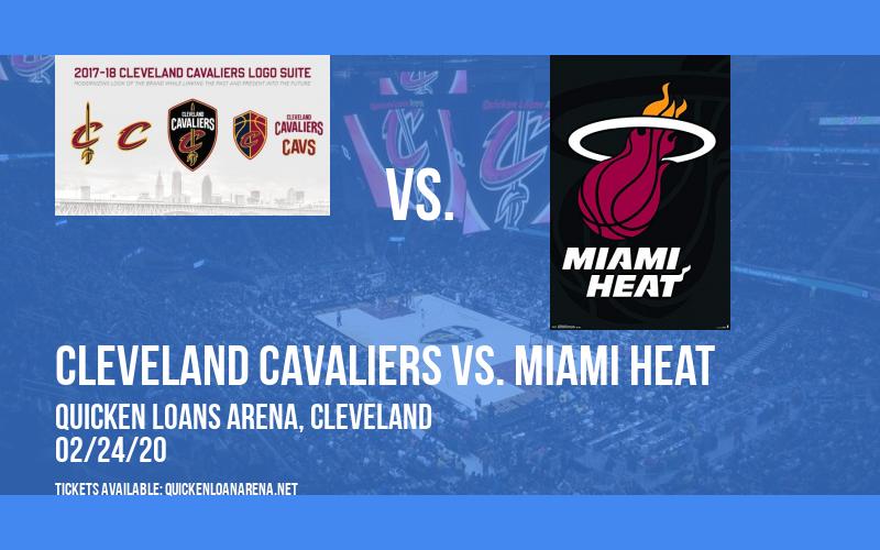 Cleveland Cavaliers vs. Miami Heat at Quicken Loans Arena