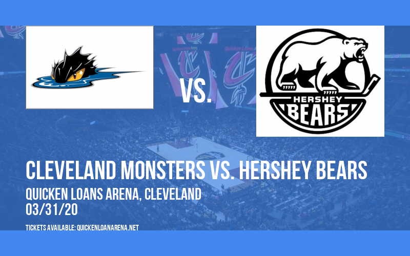Cleveland Monsters vs. Hershey Bears at Quicken Loans Arena