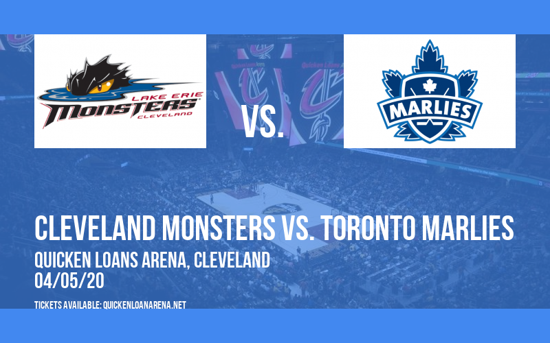 Cleveland Monsters vs. Toronto Marlies [POSTPONED] at Rocket Mortgage FieldHouse