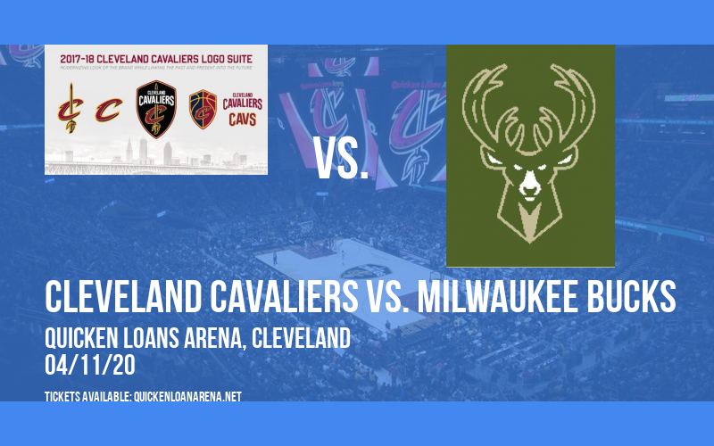 Cleveland Cavaliers vs. Milwaukee Bucks [POSTPONED] at Rocket Mortgage FieldHouse