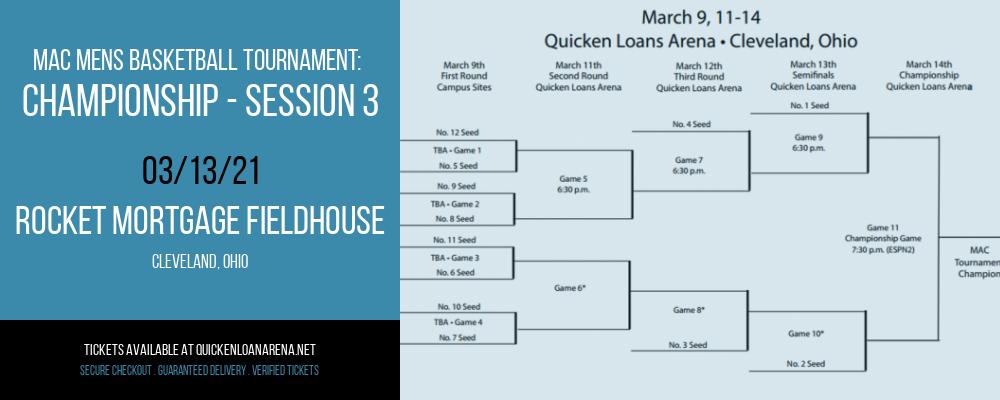MAC Mens Basketball Tournament: Championship - Session 3 at Rocket Mortgage FieldHouse