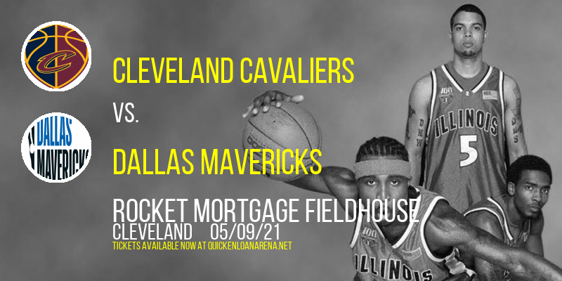 Cleveland Cavaliers vs. Dallas Mavericks at Rocket Mortgage FieldHouse