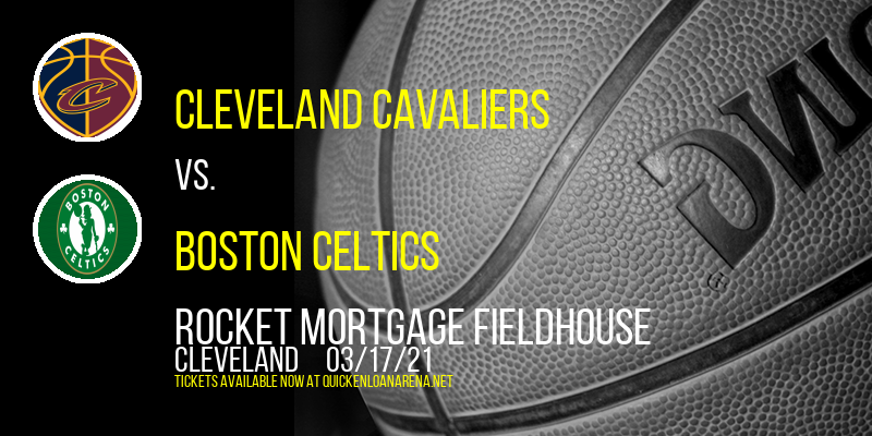 Cleveland Cavaliers vs. Boston Celtics at Rocket Mortgage FieldHouse
