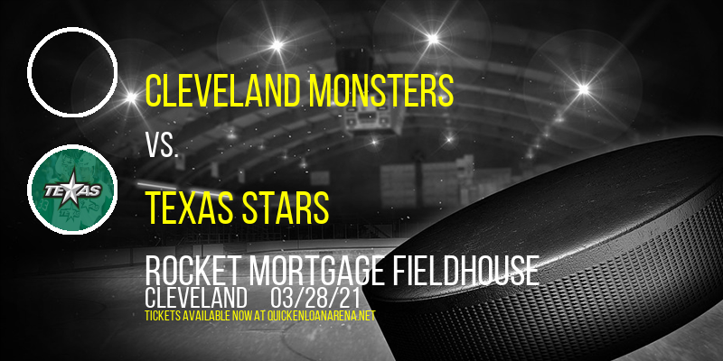 Cleveland Monsters vs. Texas Stars at Rocket Mortgage FieldHouse