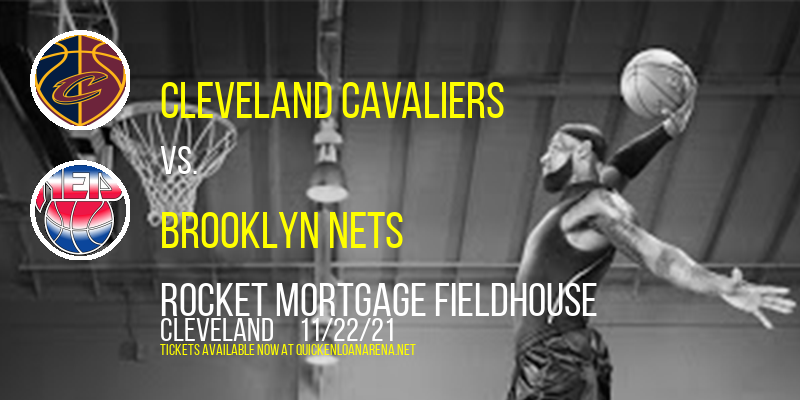 Cleveland Cavaliers vs. Brooklyn Nets at Rocket Mortgage FieldHouse