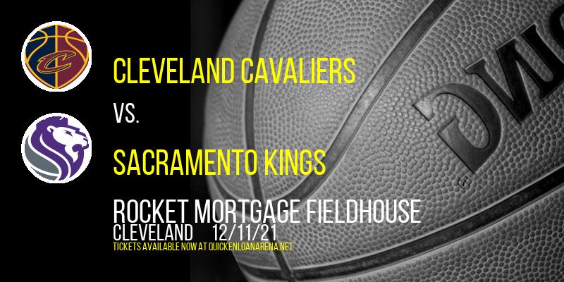 Cleveland Cavaliers vs. Sacramento Kings at Rocket Mortgage FieldHouse