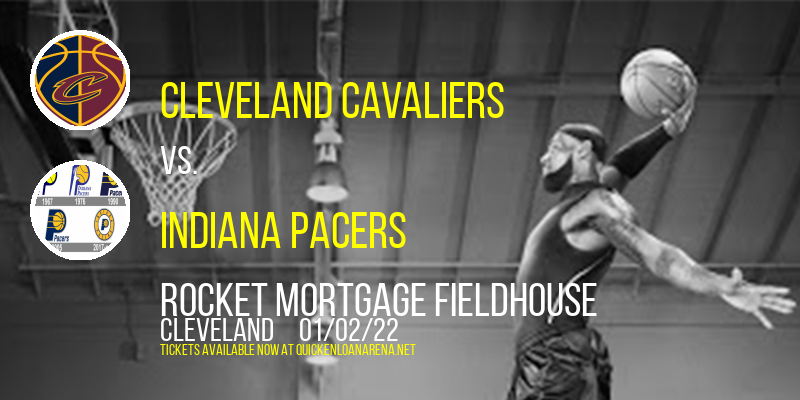 Cleveland Cavaliers vs. Indiana Pacers at Rocket Mortgage FieldHouse