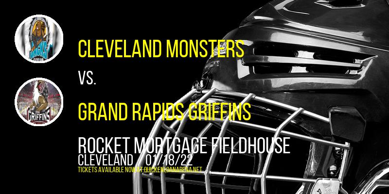 Cleveland Monsters vs. Grand Rapids Griffins at Rocket Mortgage FieldHouse