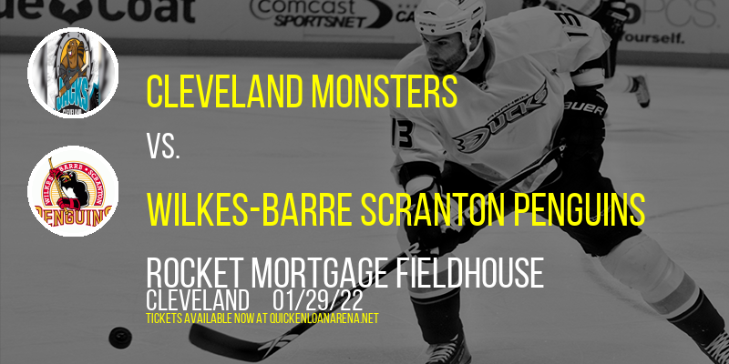 Cleveland Monsters vs. Wilkes-Barre Scranton Penguins at Rocket Mortgage FieldHouse
