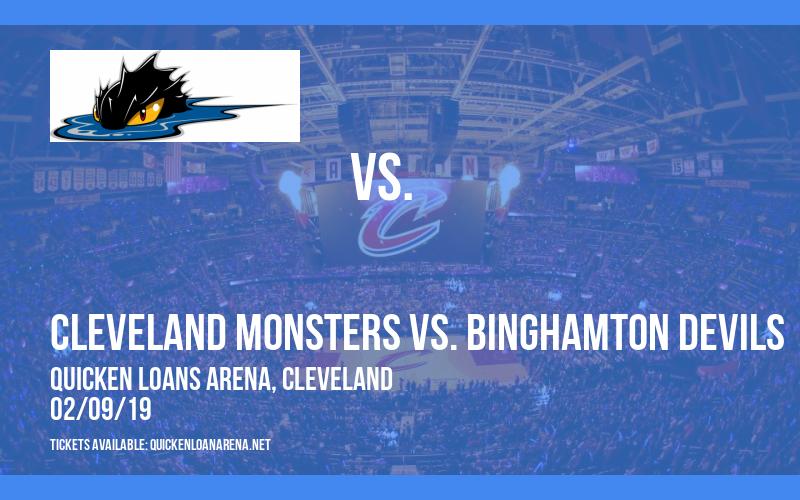 Cleveland Monsters vs. Binghamton Devils at Quicken Loans Arena