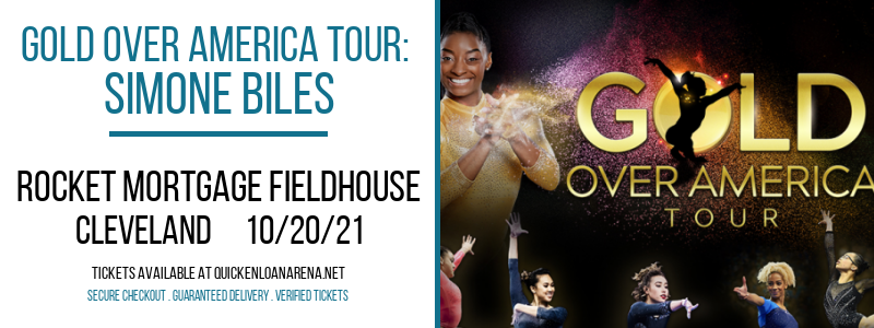 Gold Over America Tour: Simone Biles at Rocket Mortgage FieldHouse