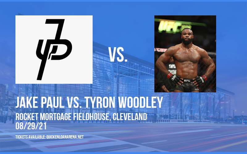 Jake Paul vs. Tyron Woodley at Rocket Mortgage FieldHouse